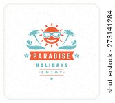 summer holidays typography for...   Shutterstock .eps vector #273141284