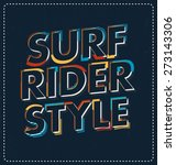 surf rider style   typographic... | Shutterstock .eps vector #273143306