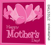 hand drawn happy mother's day... | Shutterstock .eps vector #273217343