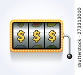 dollars on slot machine. vector ... | Shutterstock .eps vector #273313010