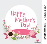 happy mother's day with floral... | Shutterstock .eps vector #273381164