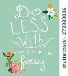 """hand drawn lettering. """"do less...   Shutterstock .eps vector #273383036"""