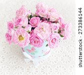 beautiful fresh pink roses in a ... | Shutterstock . vector #273386144