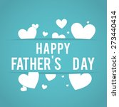 happy fathers day design ... | Shutterstock .eps vector #273440414