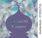 ramadan kareem greeting card.   Shutterstock .eps vector #273521714