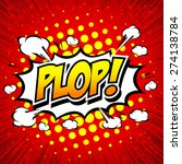 plop  comic expression vector... | Shutterstock .eps vector #274138784