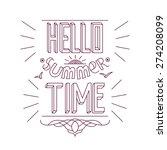"hand drawn ""hello summer time""... | Shutterstock .eps vector #274208099"