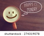 happy monday coffee cup... | Shutterstock . vector #274319078