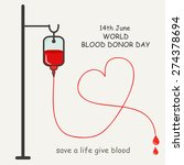 donate blood concept with blood ... | Shutterstock .eps vector #274378694