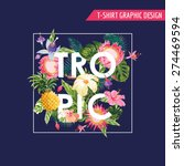 tropical flowers graphic design ... | Shutterstock .eps vector #274469594