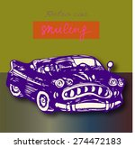 smiling retro car sketch. | Shutterstock .eps vector #274472183