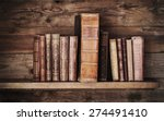 antique books on old wooden... | Shutterstock . vector #274491410