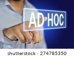 Small photo of Business concept image of a businessman clicking Ad Hoc button on virtual screen over blue background