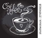 cup of steaming coffee  vector... | Shutterstock .eps vector #274943618