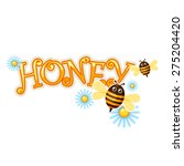 Honey Word With Cartoon Bees...