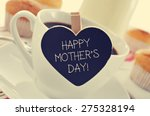 the sentence happy mothers day... | Shutterstock . vector #275328194