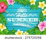 hello summer   blue wooden... | Shutterstock .eps vector #275725298