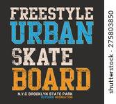skate board sport typography  t ... | Shutterstock .eps vector #275803850