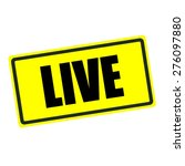 Live Back Stamp Text On Yellow...