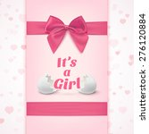 t's a girl. template for baby... | Shutterstock . vector #276120884