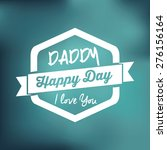 fathers day design over colored ... | Shutterstock .eps vector #276156164