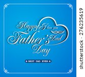 happy father's day greeting... | Shutterstock .eps vector #276235619