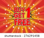 buy 1 get 1 free  wording in... | Shutterstock .eps vector #276291458
