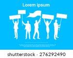 protest people silhouette  men... | Shutterstock .eps vector #276292490