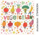 lovely vegeterian food concept... | Shutterstock .eps vector #276406304