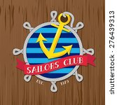 vector   sailors club logo with ... | Shutterstock .eps vector #276439313