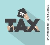 home tax typography design... | Shutterstock .eps vector #276525533