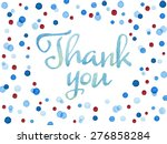 words thank you painted with... | Shutterstock . vector #276858284