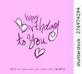 happy birthday   hand drawn... | Shutterstock .eps vector #276974294