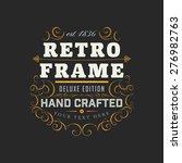 vintage frame for luxury logos  ... | Shutterstock .eps vector #276982763