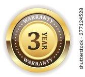 gold three year warranty badge... | Shutterstock .eps vector #277124528