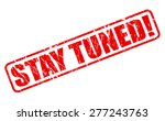 stay tuned red stamp text on... | Shutterstock .eps vector #277243763