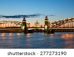 Peter The Great Bridge And...