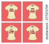set of shirts with text for... | Shutterstock .eps vector #277372709