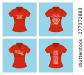 set of shirts with text for...   Shutterstock .eps vector #277372883