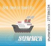 Summer Ship Cruise In The Sea...