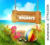summer holidays   background...   Shutterstock .eps vector #277411034
