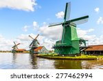 Windmills Of Zaanse Schans ...