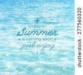 summer is coming soon  vector...   Shutterstock .eps vector #277560320