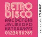 retro disco style alphabet and... | Shutterstock .eps vector #277573706