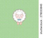 cute sheep on polka dots green... | Shutterstock .eps vector #278033840