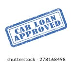 stamp car loan approved in blue ... | Shutterstock . vector #278168498