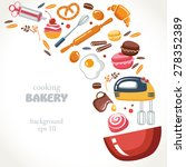 cooking bakery collection... | Shutterstock .eps vector #278352389