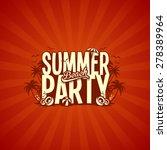 summer party vector | Shutterstock .eps vector #278389964