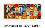 box with developing toys.... | Shutterstock .eps vector #278412554