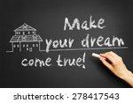 "hand writes ""make your dream... | Shutterstock . vector #278417543"